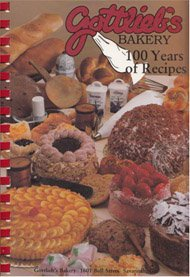 9780939114900: Gottlieb's Bakery:100 years of Recipes