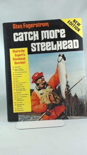 9780939116003: Catch more steelhead
