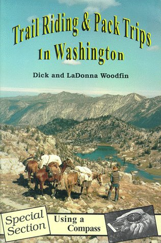 9780939116447: Trail Riding and Pack Trips in Washington