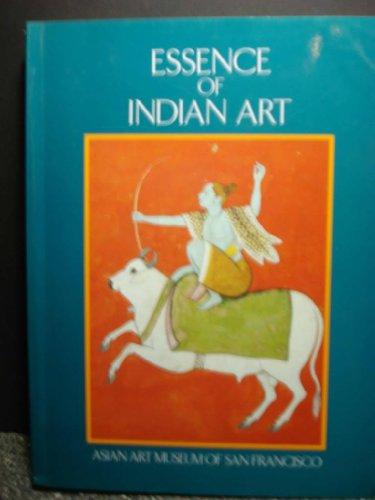 9780939117000: Essence of Indian Art