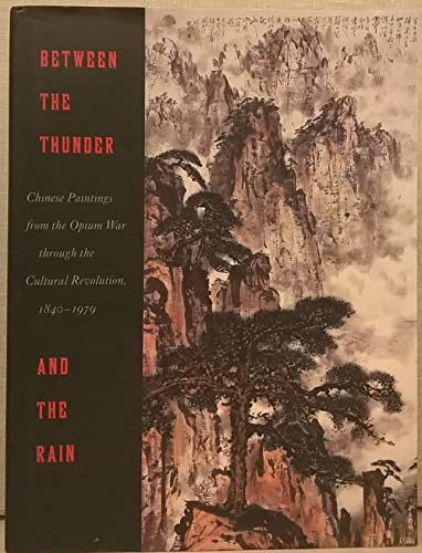 Between the Thunder and the Rain Chinese: Julia F. Andrews,