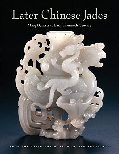 9780939117413: Later Chinese Jades: Ming Dynasty to Early Twentieth Century from the Asian Art Museum of San Francisco