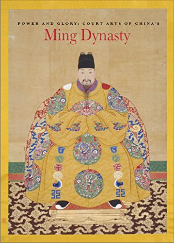 9780939117437: Power and Glory: Court Arts of China's Ming Dynasty