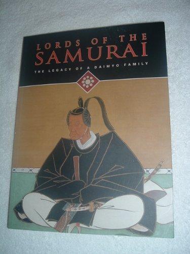 Lords of the Samurai -- the Legacy of a Daimyo Family: Woodson, Yoko
