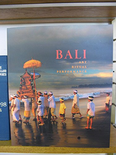 9780939117567: Bali Art Ritual Performance