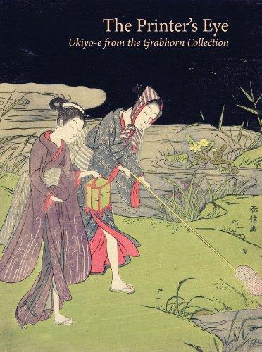 9780939117604: The Printer'S Eyes Ukiyo-E from the Grabhorn Collection /Anglais