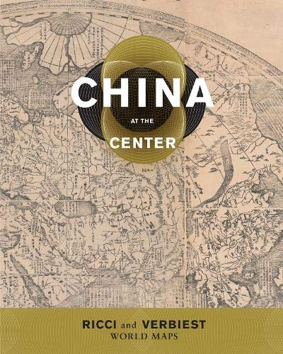 China at the center ricci and verbiest world maps paperback by m china at the center ricci and verbiest world maps paperback m gumiabroncs Images