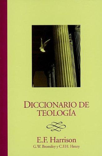 Diccionario de teologia (Spanish Edition): Everett F. Harrison
