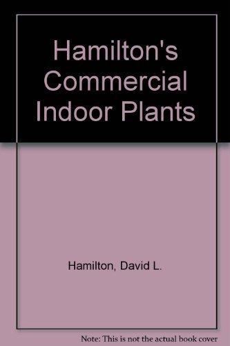 9780939129010: Hamilton's Commercial Indoor Plants