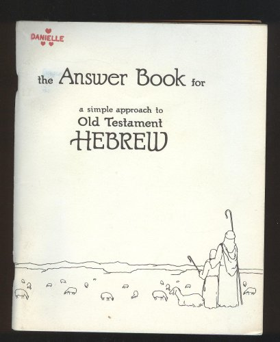 9780939144044: The Answer Book for : A Simple Approch to Old Testament Hebrew