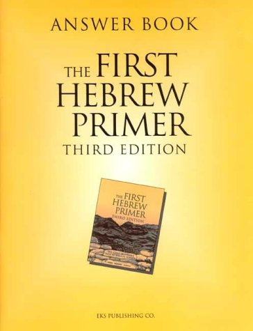 Answer Book for The First Hebrew Primer: Ethelyn Simon, Dorey