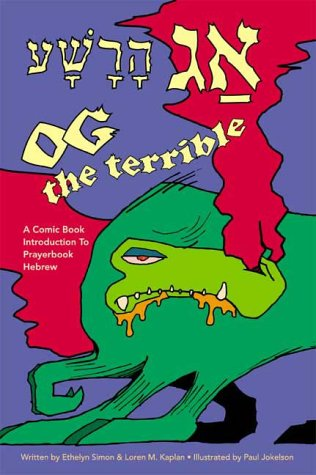 Og the Terrible (9780939144211) by Ethelyn Simon; Loren M. Kaplan
