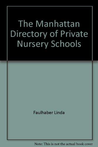 9780939149056: The Manhattan directory of private nursery schools