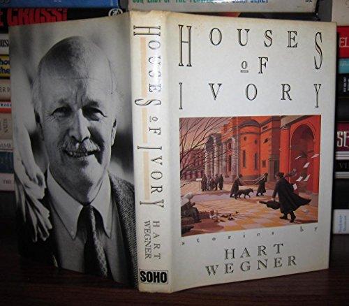 Houses of Ivory: Wegner, Hart