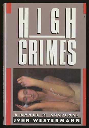 High Crimes: John Westermann