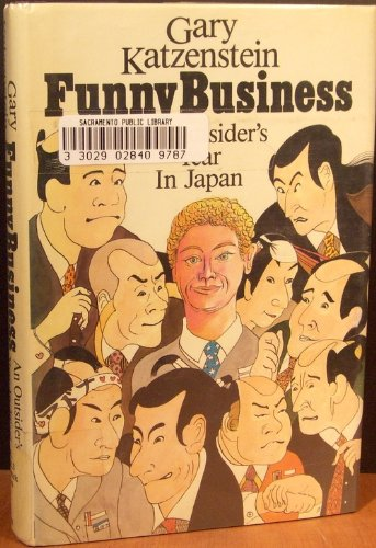 9780939149186: Funny Business: Outsider's Year in Japan