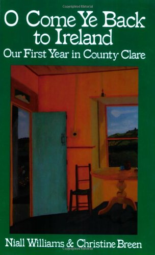 9780939149223: O Come Ye Back to Ireland: Our First Year in County Clare