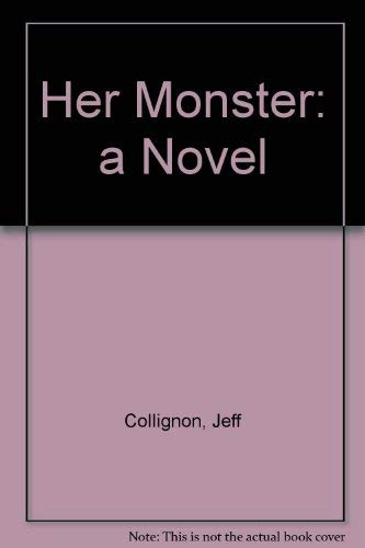 9780939149650: Her Monster: A Novel