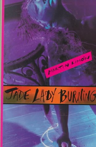 Jade Lady Burning: Limon, Martin