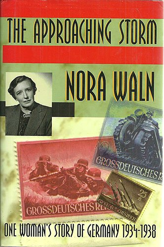 9780939149803: The Approaching Storm: One Woman's Story of Germany, 1934-1938