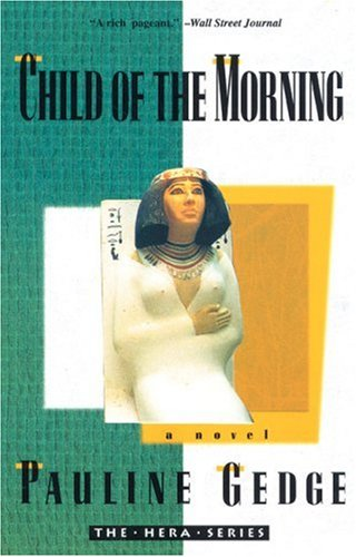 9780939149858: Child of the Morning (The Hera Series)