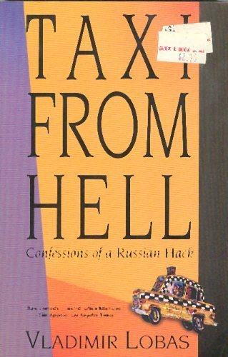 9780939149865: Taxi from Hell: Confessions of a Russian Hack