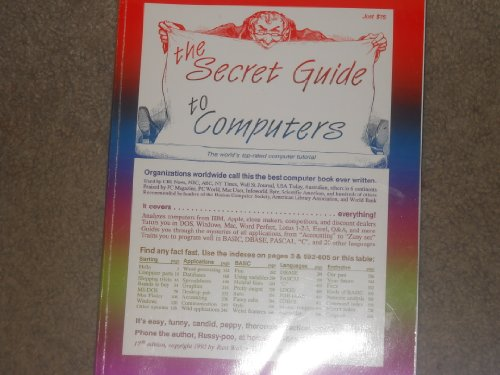 9780939151189: The Secret Guide to Computers