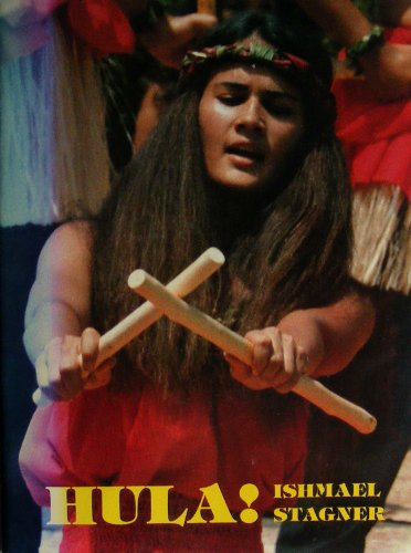 Hula (Pamphlets Polynesia Series Number 4): Ishmael Stagner