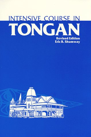 9780939154487: Intensive Course in Tongan: With Numerous Supplementary Materials, Grammatical Notes, and Glossary (English and Tonga Nyasa Edition)