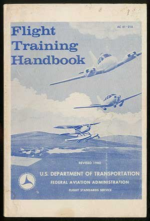 9780939158065: Flight Training Handbook