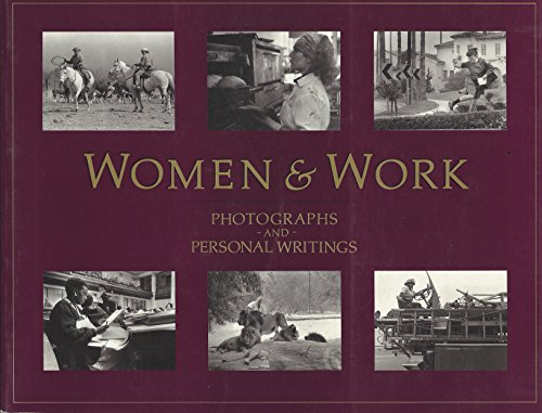 Women & Work: Photographs and Personal Writings