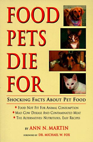 9780939165315: Food Pets Die for: Shocking Facts About Pet Food