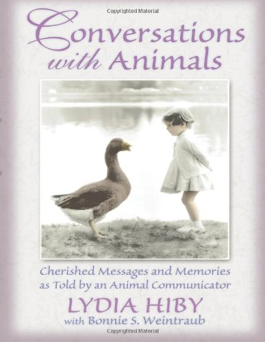 9780939165339: Conversations With Animals: Cherished Messages and Memories as Told by an Animal Communicator