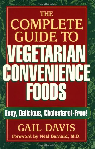 9780939165353: The Complete Guide to Vegetarian Convenience Foods