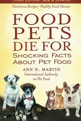 9780939165568: Food Pets Die For: Shocking Facts About Pet Food