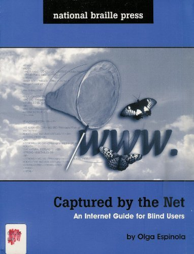 9780939173303: Captured by the Net: An Internet Guide for Blind Users