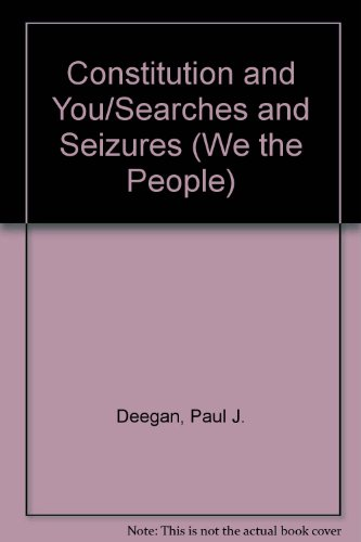 9780939179237: Search and Seizure (We the People)(The Constitution and You)