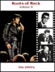 9780939179732: The Roots of Rock: The 1950's (The History of Rock N Roll)