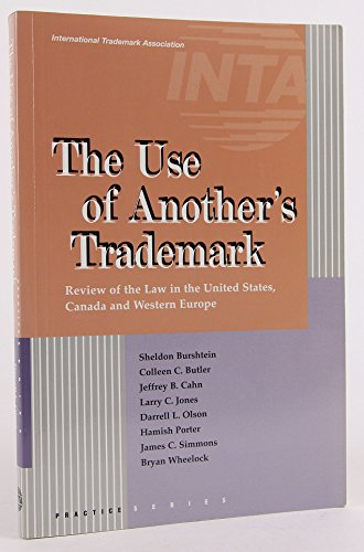 The Use of Another's Trademark: Review of the Law in the United States, Canada and Western ...