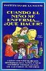 9780939193462: Cuando El Nino Se Enferma...Que Hacer?