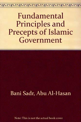 9780939214013: Fundamental Principles and Precepts of Islamic Government (Iran-e nu literary collection)