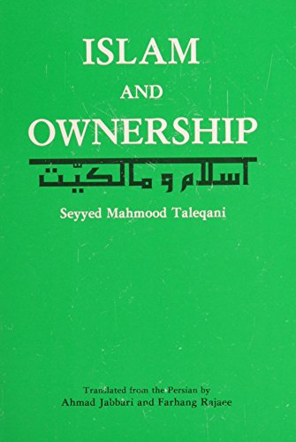 Islam and Ownership (Iran-E Literary Collection Series): Manmood Talequani