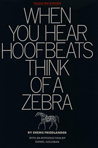 When You Hear Hoofbeats Think of a Zebra (9780939214068) by Shems Friedlander