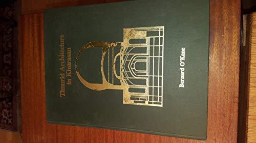 9780939214358: Timurid Architecture in Khurasan: 3
