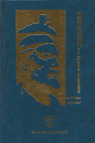 Ferdowsi: A Critical Biography.: SHAHBAZI, A. Shapur.