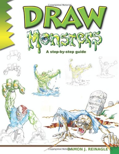 Draw Monsters (Learn to Draw): Reinagle, Damon