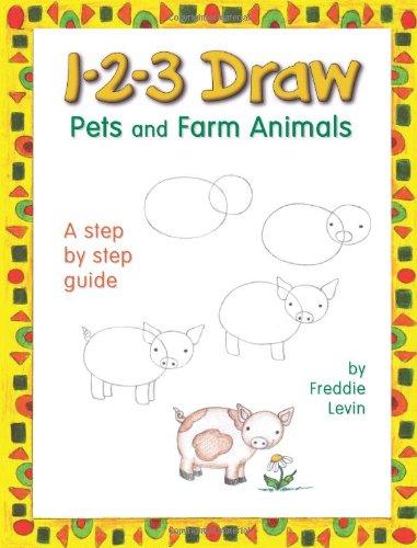 1-2-3 Draw Pets and Farm Animals: Levin, Freddie