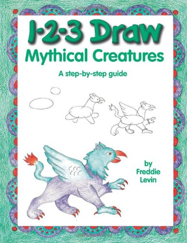9780939217496: 1-2-3 Draw Mythical Creatures