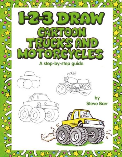 9780939217779: 1-2-3 Draw Cartoon Trucks and Motorcycles