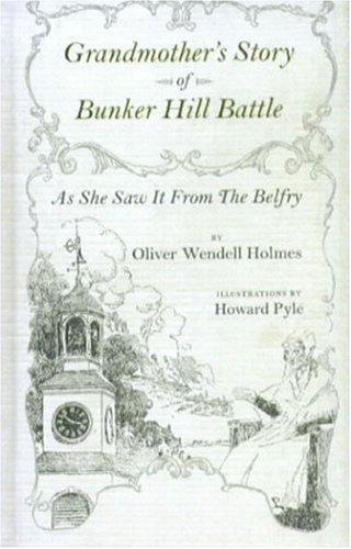 9780939218103: Grandmother's Story Of Bunker Hill Battle